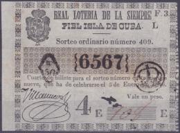 LOT.121 CUBA ESPAÑA SPAIN. 1846. COLONIAL LOTTERY. SORTEO 409. - Lottery Tickets
