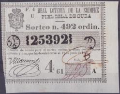 LOT.122 CUBA ESPAÑA SPAIN. 1851. COLONIAL LOTTERY. SORTEO 492. - Lottery Tickets