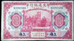 CHINA CHINE CINA 1914 SHANGHAI  BANK OF COMMUNICATIONS 10YUAN - Münzen & Banknoten