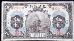 CHINA CHINE CINA 1914 SHANGHAI  BANK OF COMMUNICATIONS 5YUAN - Münzen & Banknoten