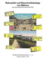 Rekozettel Und Einschreibebelege Von Mähren 1886 - 1918 - Philatelie Und Postgeschichte