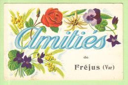 FREJUS : Amitiés De Fréjus. 2 Scans. Edition La Provençale - Frejus