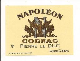 Etiquette Cognac  Napoléon Pierre Le Duc - Jarnac - Aigle Impérial - - Autres