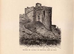 1891 - Gravure Sur Bois - Le Thor (Vaucluse) - Les Ruines Du Château De Thouzon - FRANCO DE PORT - Prints & Engravings
