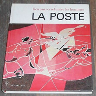 La Poste Lien Universel Entre Les Hommes - Philatélie Et Histoire Postale
