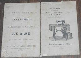 Instructions pour l�emploi des Machines � Coudre � Singer � 27K et 28K (� Navette Vibrante) et Instructions pour ...