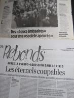 La Pseudo Agression Dans Le RER D, Dossier Compos� De 7 Articles Parus Dans Lib�ration, 2004