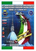 [MD0490] CPM - TORINO XIX RADUNO NAZIONALE ASS. ARMA AERONAUTICA - TIRATURA 50COPIE - CON ANNULLO 11.6.2011 - NV - Non Classificati