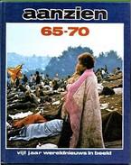 Aanzien 65 - 70. - Vijf Jaar Wereldnieuws In Beeld - Door Frans Naeff. Nieuw. 1979. - Geschiedenis