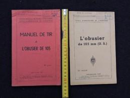LOT 2 MANUELS OBUSIER U.S. De 105 MM - Datés 1949 & 1951 - Documents