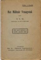 T.V.W., Het Militair Vraagstuk - Histoire