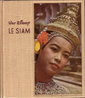"""LIVRES - THAÏLANDE - WALT DISNEY , COLLECTION """" LE MONDE ET SES HABITANTS """" - LE SIAM - PIERRE BOULE - 1955 - Books, Magazines, Comics"""
