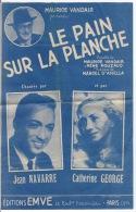 Le Pain Sur La Planche - Partitions Musicales Anciennes