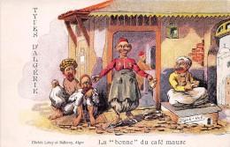 ¤¤  -  Types D'  ALGERIE   -  Illustrateur   -   La Bonne Du Café Maure   -  ¤¤ - Argelia