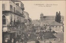 BEYROUTH-Place des Canons et Rue des Martyrs  anim�