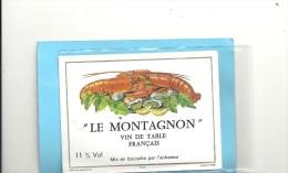 -- LE MONTAGNON + ECREVISSES  -- 11° .. Vin Mis En Bouteille Par L'acheteur .. - Other