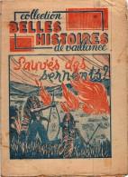 Bd Rare SCOUT  Belles Histoires De Vaillance N°10 Années 40 Sauvés Des Serpents - Livres, BD, Revues