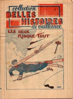 Bd Rare SCOUT  Belles Histoires De Vaillance  Années 40 N° 13 Les Deux Risque-tout - Livres, BD, Revues