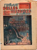 Bd Rare SCOUT  Belles Histoires De Vaillance  Années 40 N° 17 Le Mécanicien De La Mine - Livres, BD, Revues