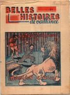 BD Rare SCOUT  Belles Histoires De Vaillance  Années 40 N° 28 Tragique Séance Du Madison Circus - Livres, BD, Revues