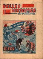 BD Rare SCOUT  Belles Histoires De Vaillance  Années 40 N° 29 La Bête Qui Mange Le Feu - Livres, BD, Revues