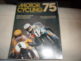 ANCIENNE REVUE / MOTOR CYCLING 75 - Motos