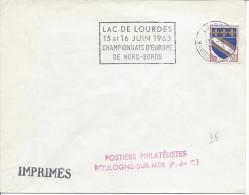 Lourdes Hautes Pyrénées 1963 Flamme LAC DE LOURDES 1963 CHAMPIONNAT D'EUROPE DE HORS-BORDS Bateau Course - Marcophilie (Lettres)