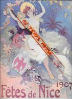 """06 - Alpes Maritimes - Nice -"""" F�tes de Nice 1907"""" -  petite affiche - illustrateur J.Ch�ret"""