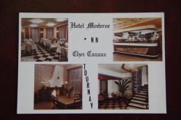 TOURNAY - Hotel MODERNE, Chez CAZAUX - Tournay