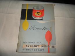 ANCIEN RECUEUIL DE RECETTES OFFERT PAR LES CAFES CHAT NOIR / LIEGE - Obj. 'Souvenir De'