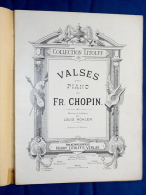 PARTITION PIANO FRÉDÉRIC CHOPIN 14 VALSES LITOLFF LOUIS KÖHLER VOIR DÉTAILS - A-C