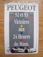 Autocollant PEUGEOT 92 Et 93 - Victoires Aux 24 Heures Du Mans - Stickers