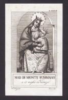 Santini - Image Pieuse - Incisione - ´800 - VICENZA -MADONNA DI MONTE SUMMANO - Images Religieuses