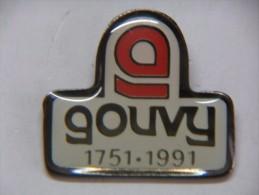 Pin's - GOUVY - 1751-1991 - Pin's