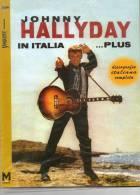JOHNNY HALLYDAY ;Discographie ITALIA Compléta,N° 082 Sur500,RARE,Présenté JABOREE,Superbe Livre Français/Itatien - Cinemania