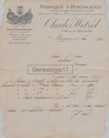 25 550 MORTEAU DOUBS 1890 Fabrique Horlogerie CHARLES WETZEL Place Hotel De Ville MONTRES REMONTOIRS - 1800 – 1899