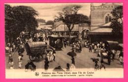 Colombo - Missions Des Pères Oblats Dans L'Île De Ceylon - Siège De L'archevêché - Quartier Indigène - Animée - NELS - Sri Lanka (Ceylon)