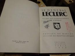 Le Général Leclerc Par Ses Compagnons De Combat - Livres, BD, Revues