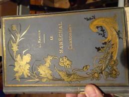Le Maréchal Canrobert - Livres, BD, Revues