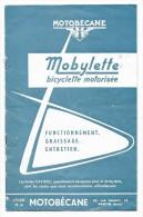 MOBYLETTE - MOTOBECANE (1960)  Livret De Fonctionnement, Graissage, Entretien. 16 Pages. - Moto