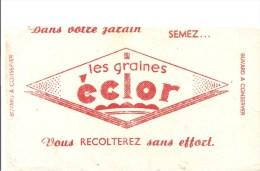 Buvard Eclor Dans Votre Jardin SEMEZ Les Graines éclor Vous Récolterez Sans Effort. - Agriculture