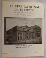 Programme Théâtre National De L´Odéon René Rocher Le BONHOMME JADIS - LA PAPILLONNE Victorien Sardou Chamarat Parzy - Programmes