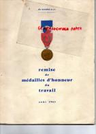 54 - JOEUF - MINES DE WENDEL - RARE LIVRE DE REMISE MEDAILLES D' HONNEUR DU TRAVAIL AOUT 1963- - Historical Documents