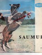 49 - SAUMUR - 33 TOURS DECCA- FANFARE DE L´ ECOLE DES TROMPETTES MAJORS-ADJUDANT CHEF CAILLE- - Vinyl Records