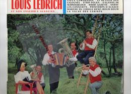 67 - LOUIS LEDRICH ET SON ENSEMBLE ALSACIEN- RETOUR CIGOGNES- CIRQUE RENZ- VALSE CERISES- - Discos De Vinilo