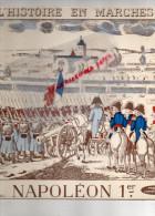 NAPOLEON 1ER-EMPIRE- L' HISTOIRE EN MARCHES-RIGAUDON DES MANCHOTS-BATTERIE AUSTERLITZ-BONNETS A POIL- MARENGO - Ohne Zuordnung