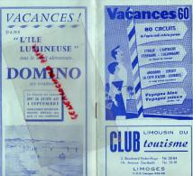 87 - LIMOGES - DEPLIANT TOURISTIQUE VACANCES 1960- ROYAN- ILE OLERON- ANDORRE- JERSEY-AUTRICHE- ITALIE - Dépliants Touristiques