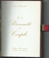 SEXUALITE- Docteur DARLAMBACH -De La PERENNITE DU COUPLE Lausanne- Ed.Connaissance 1970)Savoir Faire En Am - Non Classés