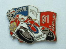 Pin´s GRAND PRIX 91 LE CASTELET - SUZUKI - Motorbikes