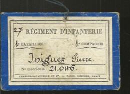 PETIT CARTON  27 EREGIMENT D INFANTERIE  1erBATALLON 1erCOMPAGNIE MATRICULE  21.046    AU DOS   DE SERVICE  6X9 CM - 1914-18